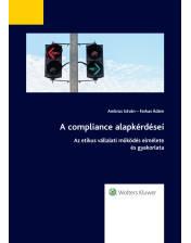 A compliance alapkérdései – az etikus vállalati működés elmélete és gyakorlata